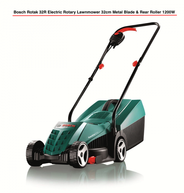 bosch rotak 32r electric rotary lawnmower 32cm metal blade rear roller around the clock offers. Black Bedroom Furniture Sets. Home Design Ideas